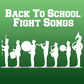 Back to School Fight Songs by Various Artists