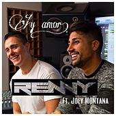 Ay Amor (feat. Joey Montana) by Renny