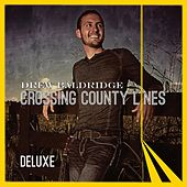 Crossing County Lines: Deluxe Edition by Drew Baldridge