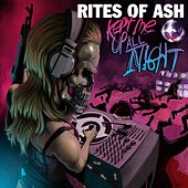 Kept Me up All Night by Rites Of Ash