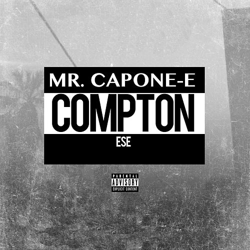 Compton - Single by Mr. Capone-E