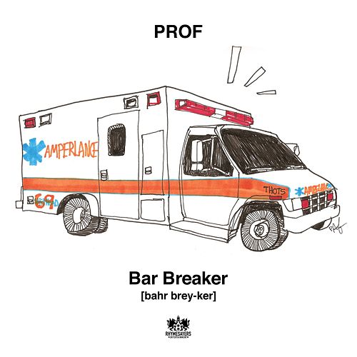 Bar Breaker by PROF
