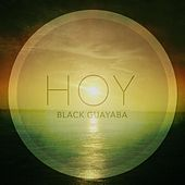Hoy - Single by Black:Guayaba