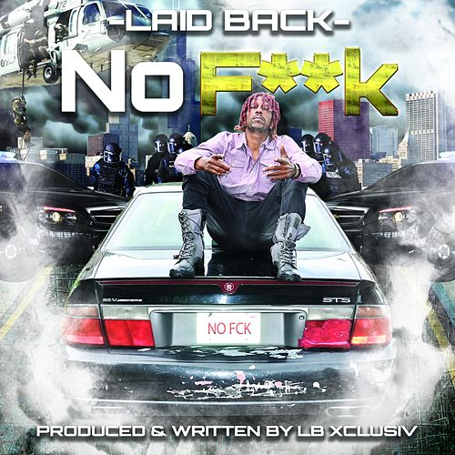 No F**K by Laid Back