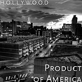 Product of America by Hollywood