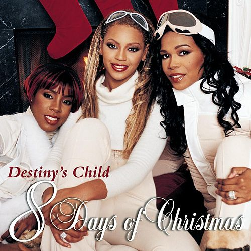 8 Days Of Christmas by Destiny's Child