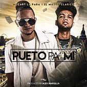 Pueto Pa Mi (feat. El Mayor Clasico) by Mozart La Para