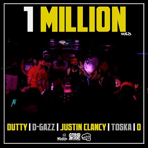 1 Million, Vol. 3 (feat. Dutty, D-Gazz, Justin Clancy & Toska) by O