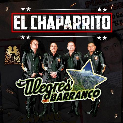 El Chaparrito by Los Alegres Del Barranco