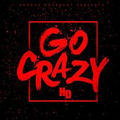Go Crazy by HD