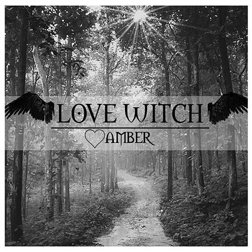 Love Witch by Amber