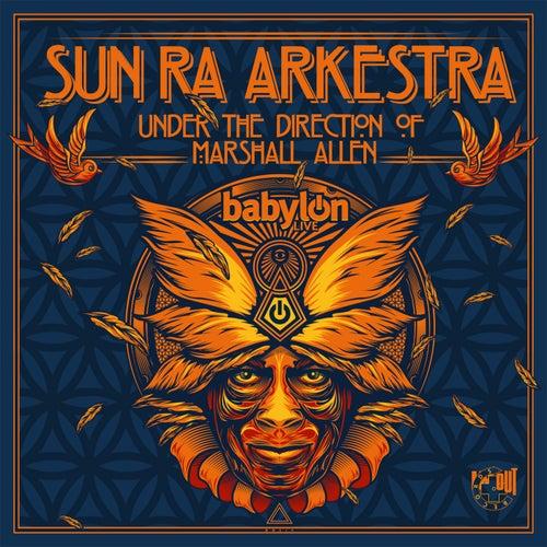 Live at Babylon by Sun Ra