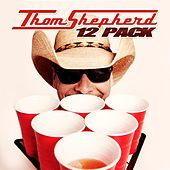 12 Pack by Thom Shepherd