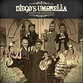 Songs for the Juerga by Diego's Umbrella
