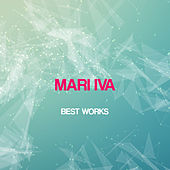 Mari Iva Best Works by Various Artists