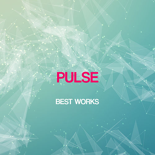 Pulse Best Works by Pulse