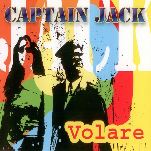 Volare by Captain Jack