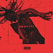 Nowhere by Duckwrth
