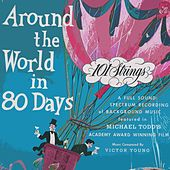 Around The World In 80 Days von 101 Strings Orchestra