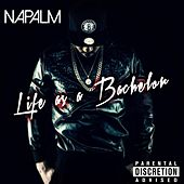 Life as a Bachelor by Napalm