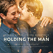 Holding the Man (Original Motion Picture Soundtrack) by Various Artists