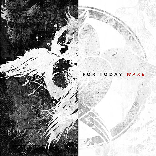 Wake by For Today