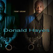 Front Ground by Donald Hayes