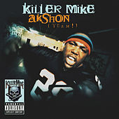 AKshon (Yeah!) by Killer Mike