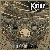 Justice Injustice by Kaine