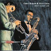 West Coast Live by Chet Baker