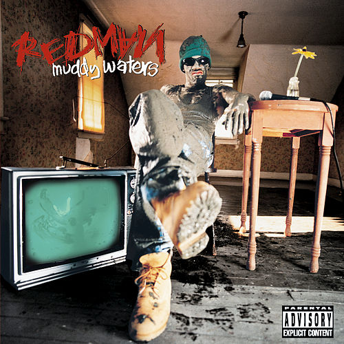 Muddy Waters by Redman