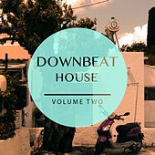 Downbeat House, Vol. 2 (Awesome Ambient Electronic Music) by Various Artists