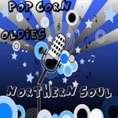 Pop Corn - Oldies - Northern Soul by Various Artists