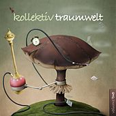 Kollektiv Traumwelt, Vol. 2 von Various Artists