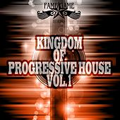Kingdom of Progressive House, Vol. 1 by Various Artists