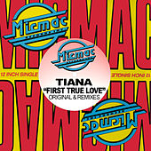 First True Love by Tiana