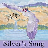 Silver's Song by Various Artists