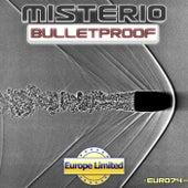Bulletproof by Misterio