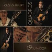 Quadros by Jorge Caballero