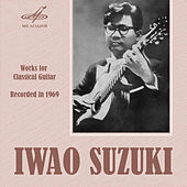 Works for Classical Guitar by Iwao Suzuki