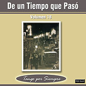 De un Tiempo Que Pasó, Vol. 18 by Various Artists