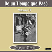 De un Tiempo Que Pasó, Vol. 17 by Various Artists
