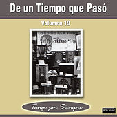 De un Tiempo Que Pasó, Vol. 19 by Various Artists