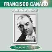 Ventanita de Arrabal by Francisco Canaro