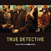 True Detective (Music From The HBO Series) von Various Artists