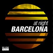 At Night - Barcelona by Various Artists