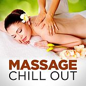 Massage Chill Out by Various Artists