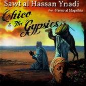 Sawt al Hassan Ynadi - Single by Chico and the Gypsies