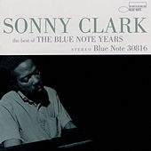 The Best Of The Blue Note Years von Sonny Clark
