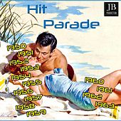 Hit Parade 1950-1951-1952-1953-1954-1955-1956-1957-1958-1960-1961-1962-1963 (230 Summer Hits) by Various Artists
